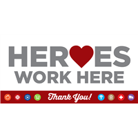 Heroes Work Here Banner - XL